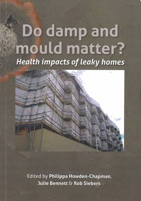 Do Damp and Mould Matter?: Health Impacts of Leaky Homes