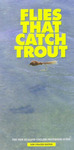 Flies That Catch Trout: The New Zealand Anglers' Waterside Guide