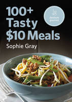 100+ Tasty $10 Meals : Cheap Meals for Families and Flatters