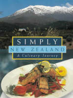 Simply New Zealand: A Culinary Journey
