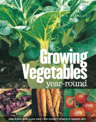 Growing Vegetables Year-Round