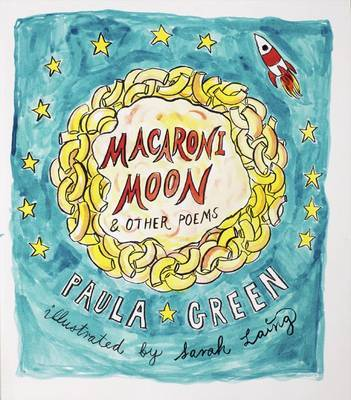 Macaroni Moon and Other Poems