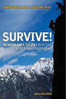 Survive!: Remarkable Tales from the New Zealand Outdoors
