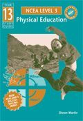 ESA Physical Education Year 13 Study Guide (NCEA LEVEL 3)