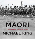 Maori: a Photographic and Social History