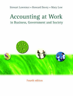 Accounting at Work: in Business, Government and Society