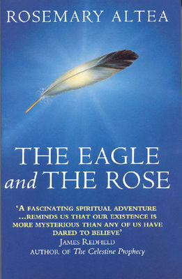 The Eagle and the Rose: A Remarkable True Story - SIGNED