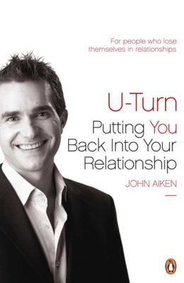 U-Turn: Putting You Back into Your Relationship