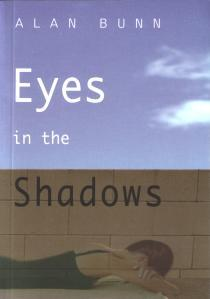 Eyes in the Shadows