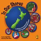 To Our Shores : A collection of favourite stories retold by immigrants to New Zealand