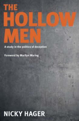 The Hollow Men: A Study in the Politics of Deception