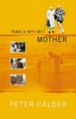 Travels with My Mother (Out of Print)