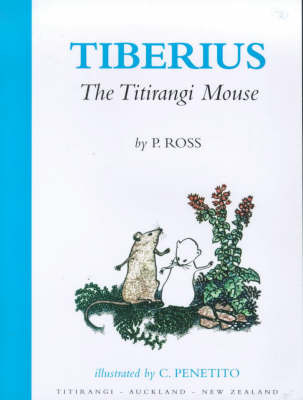 Tiberius the Titirangi Mouse (#1)