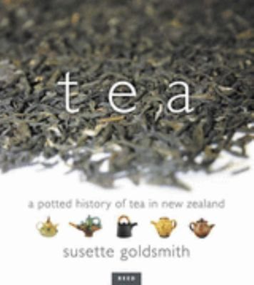 Tea: A Potted History of Tea in New Zealand