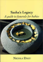 Sasha's Legacy: A Guide to Funerals for Babies OP