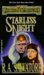 Starless Night (Forgotten Realms : Legend of Drizzt #8)