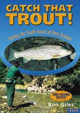 Catch That Trout! Fishing the South Island of New Zealand