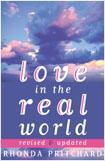 Love in the Real World: Starting and Keeping Close Relationships