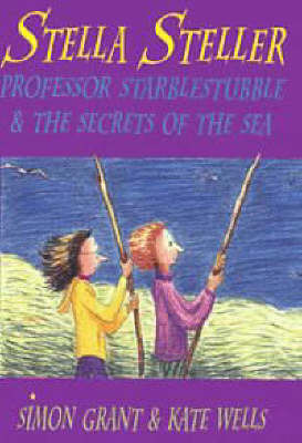 Professor Starblestubble and the Secrets of the Sea