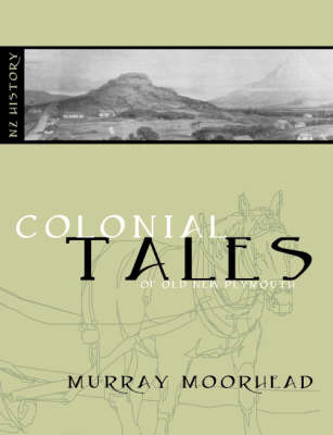 Colonial Tales of Old New Plymouth