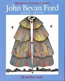 Making Connections: John Bevan Ford Maori Artist