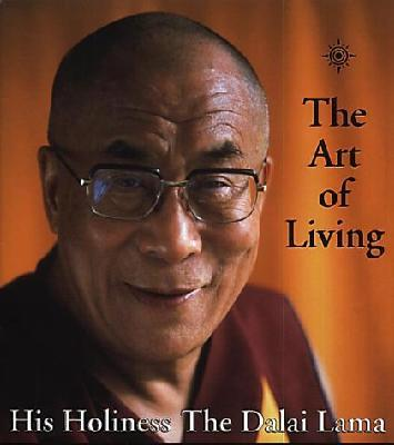 The Art of Living: A Guide to Contentment, Joy and Fulfillment