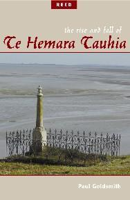 Rise and Fall of Te Hemara Tauhia