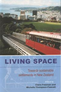 Living Space: Towards Sustainable Settlements in New Zealand