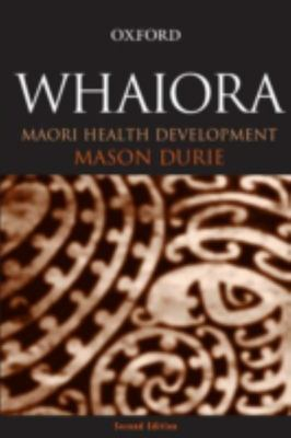 Whaiora: Maaori Health Development
