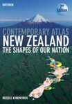 Bateman Contemporary Atlas New Zealand: The Shapes of Our Nation