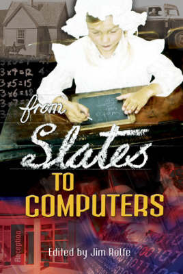 From Slates to Computers