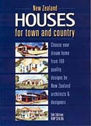 New Zealand Houses for Town & Country (5th ed, 2001)
