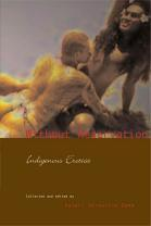 Without Reservation: Indigenous Erotica