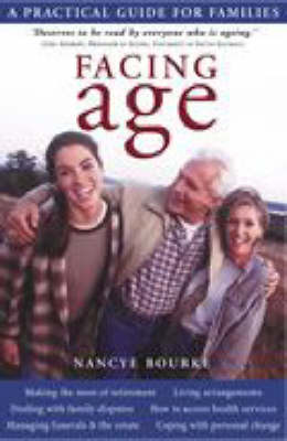 Facing Age : A Practical Guide