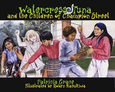 Watercress Tuna and the Children of Champion Street