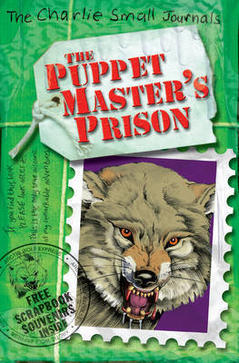 The Puppet Master's Prison (Charlie Small Journals #3)