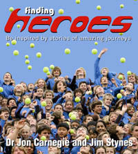 Finding Heroes: Be Inspired by Stories of Amazing Journeys