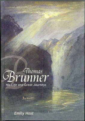 Thomas Brunner: His Life and Great Journeys
