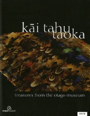 Kai Tahu Taoka: Treasures from the Otago Museum
