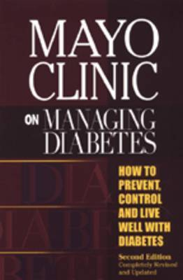 Mayo Clinic on Managing Diabetes