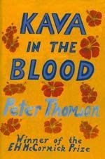 Kava in the Blood : A Political and Personal Memoir from the Heart of Fiji