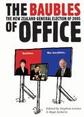 The Baubles of Office: The New Zealand General Election of 2005