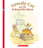Greedy Cat and the School Pet Show