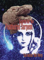 Search for the Feathered Serpent