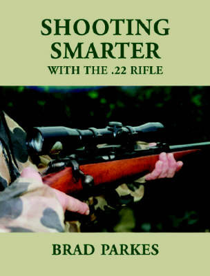 Shooting Smarter with the .22 Rifle