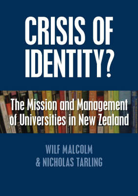 Crisis of Identity?: The Mission and Management of Universities in New Zealand
