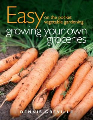 Easy on the Pocket: Growing Your Own Groceries