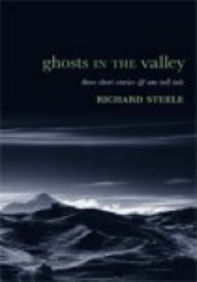 Ghosts in the Valley and Other Stories