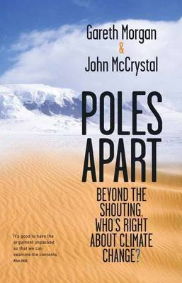 Poles Apart: Beyond the Shouting, Who's Right About Climate Change?