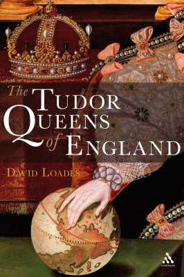 The Tudor Queens of England